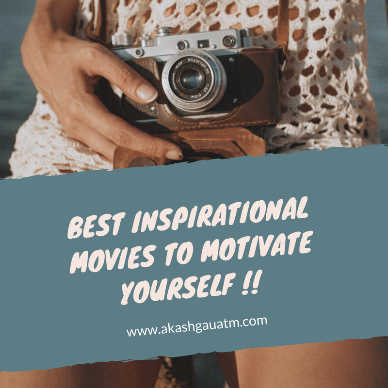 Best inspirational movies to motivate yourself