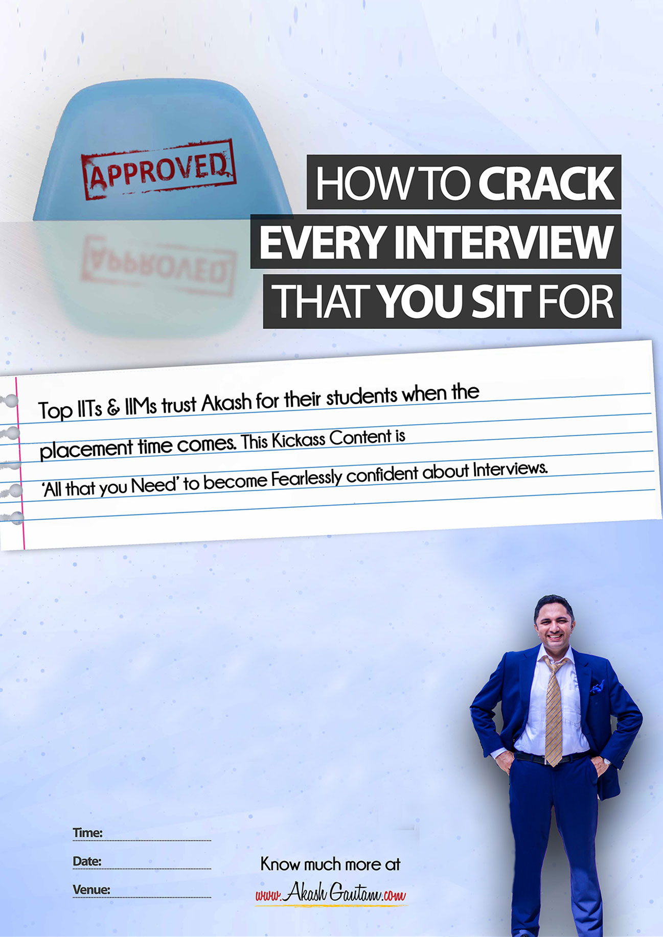 How to crack every interview that you sit for by Akash Gautam Motivational Speaker for youth and students.