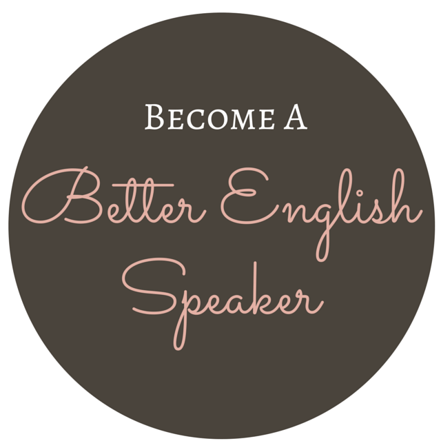 Become a better english speaker