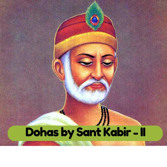 Dohas by Sant Kabir