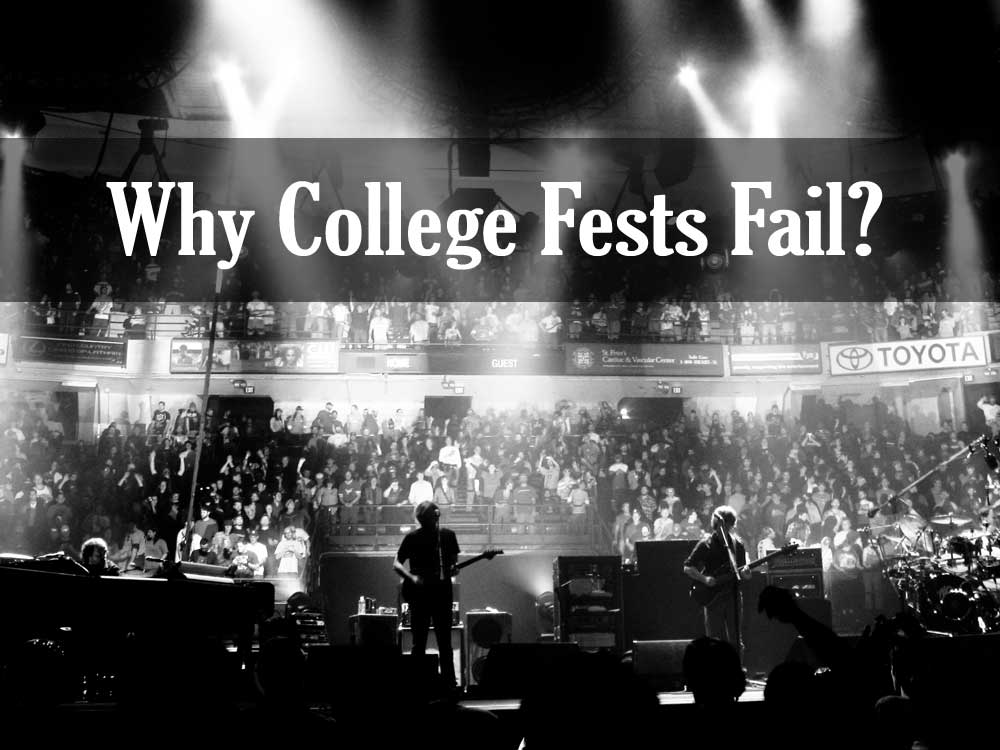 why-college-fests-fail