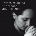 how to meditate and increase mindfulness by Akash Gautam